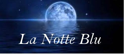 Notte Blu