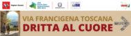 Via Francigena Toscana Dritta al Cuore